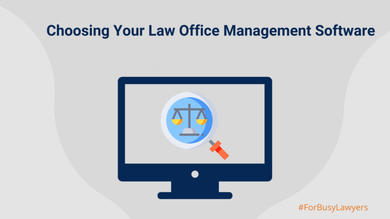 choosing law office management software - blog image