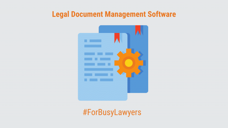 Document management software for attorneys
